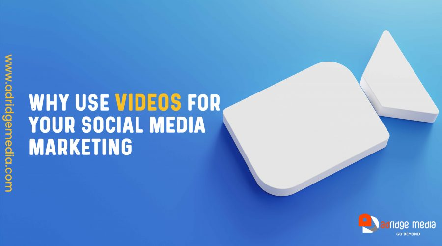 Videos for Your Social Media Marketing